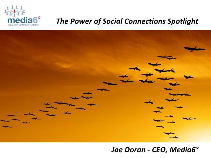 The Power of Social Connections Spotlight Joe Doran - CEO, Media6°