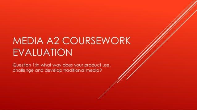 Media A2 Coursework Q1