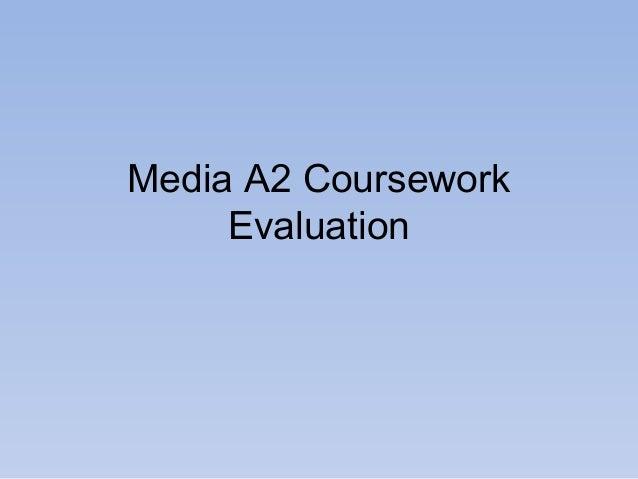 Media A2 Coursework Evaluation