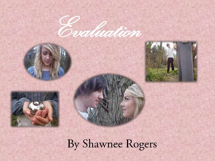 Evaluation<br />By Shawnee Rogers<br />