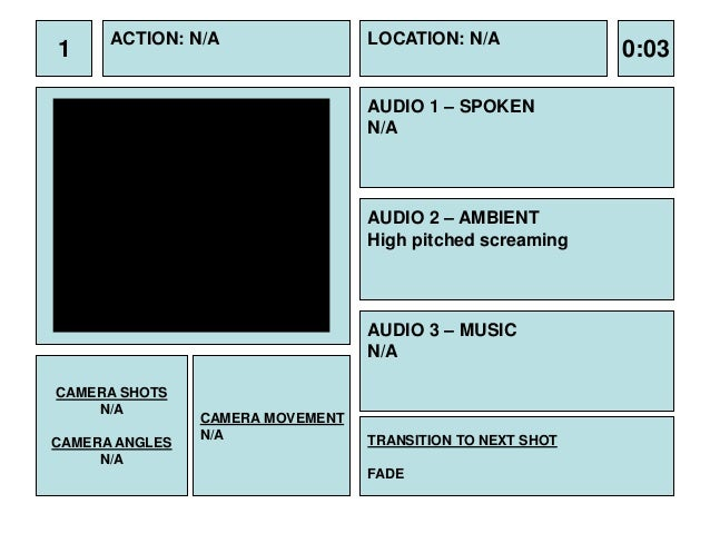 1  ACTION: N/A  LOCATION: N/A  AUDIO 1 – SPOKEN N/A  AUDIO 2 – AMBIENT High pitched screaming  AUDIO 3 – MUSIC N/A CAMERA ...