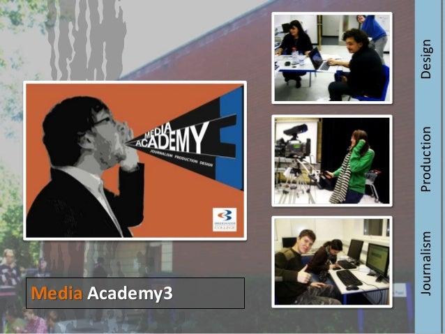 Journalism  Media Academy3 Production  Design