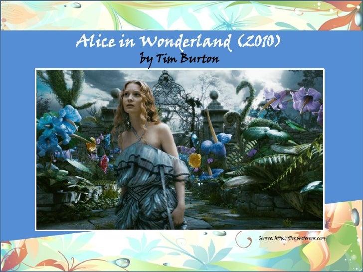 Alice in Wonderland (2010)        by Tim Burton