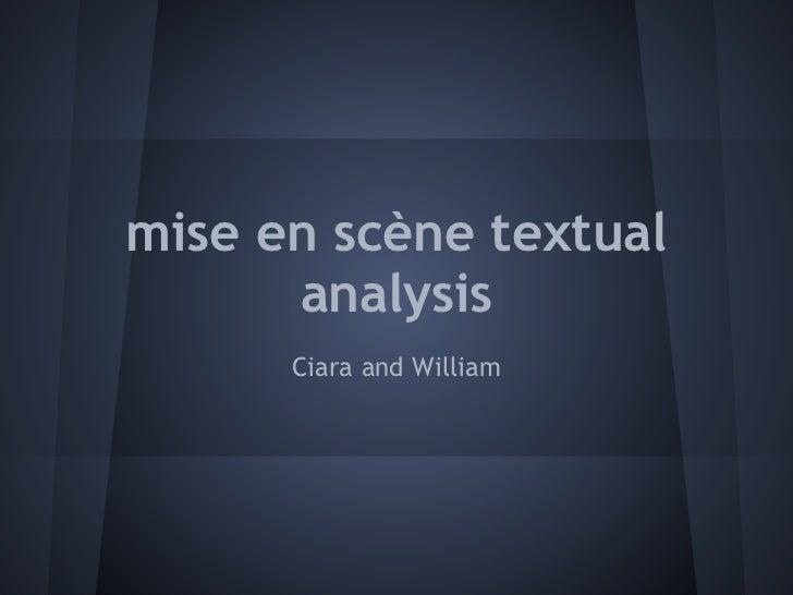 mise en scène textual      analysis      Ciara and William