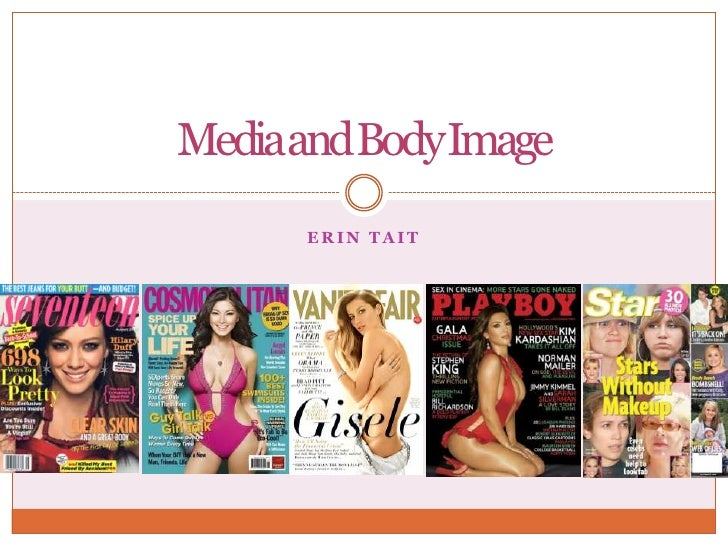 Erin Tait<br />Media and Body Image<br />