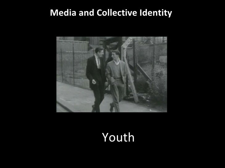 Youth Media and Collective Identity