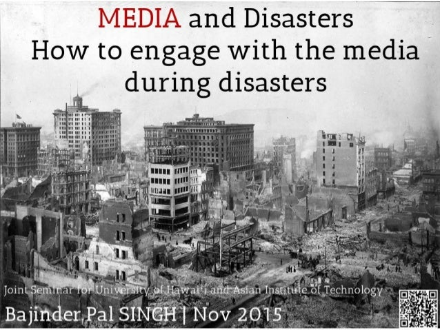 Media and Disasters