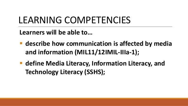 Media and Information Literacy (MIL) - 1. Introduction to Media and Information Literacy (Part 1) Communication, Communication Models, Media Literacy, Information Literacy, Technology (Digital) Literacy, and MIL Slide 3