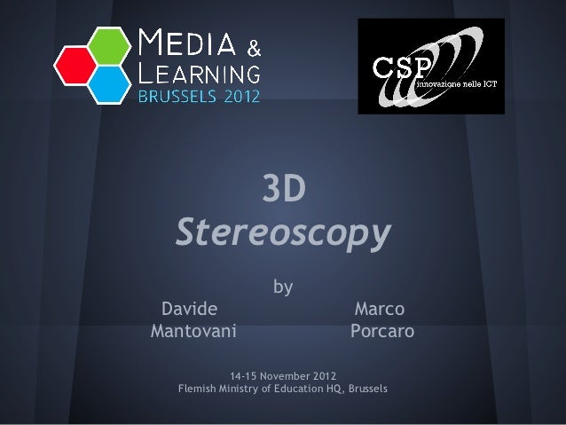 3D  Stereoscopy                     by Davide                             MarcoMantovani                           Porcaro...