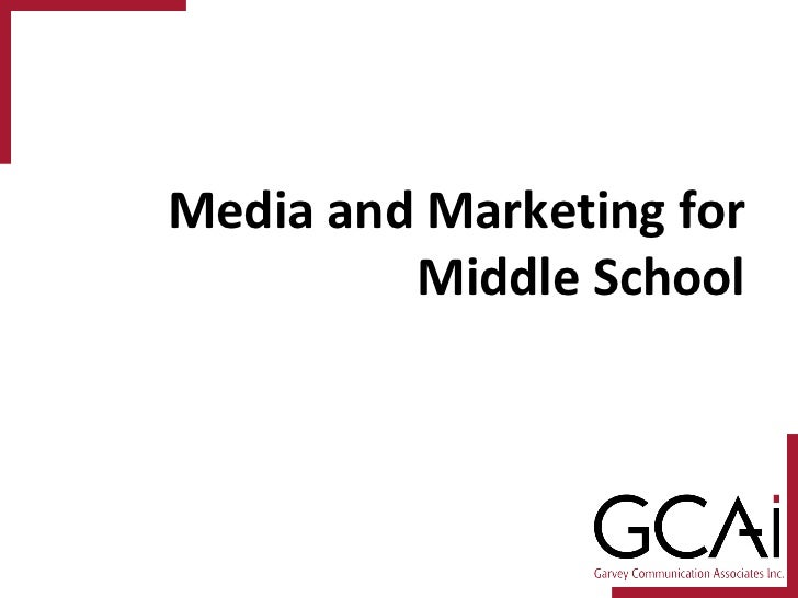Media and Marketing for Middle School