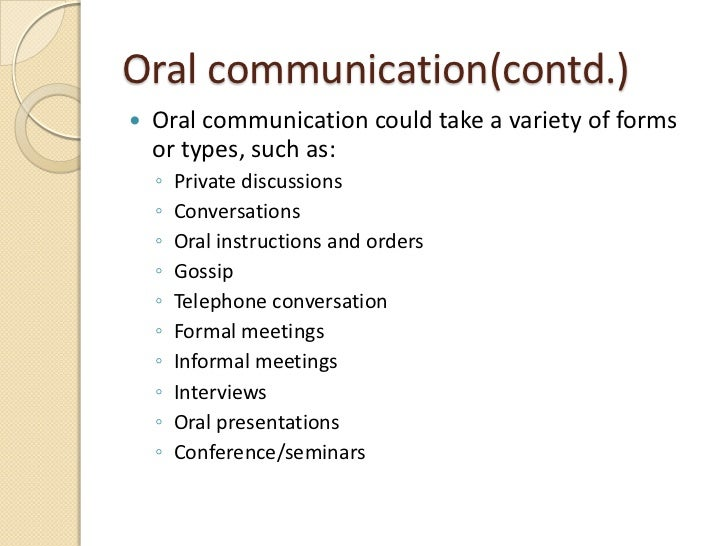 oral communication contd oral communication could take a variety of