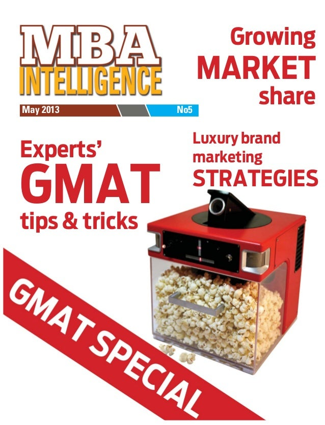 Growing  MARKET May 2013  Experts'  GMAT tips & tricks  No5  share Luxury brand marketing  STRATEGIES