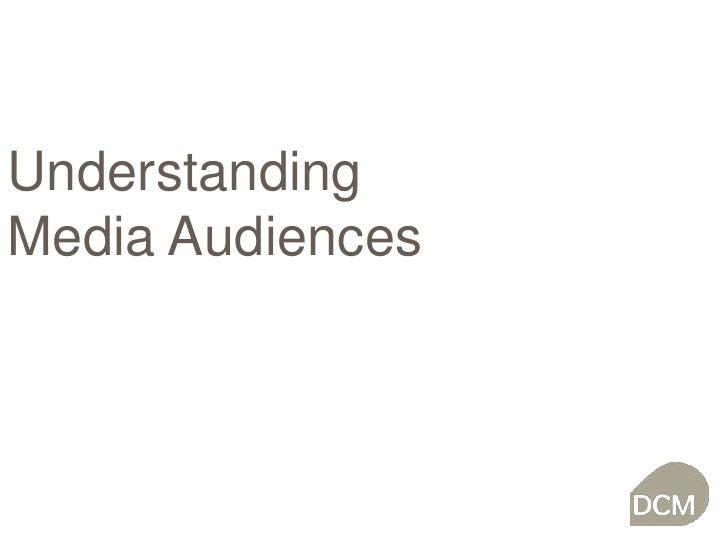 Understanding<br />Media Audiences<br />
