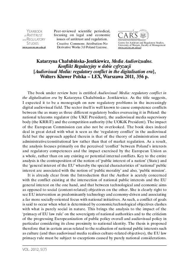 VOL. 2012, 5(7) Katarzyna Chałubińska-Jentkiewicz, Media Audiovizualne. Konflikt Regulacyjny w dobie cyfryzacji [Audiovisu...