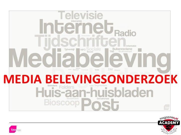 MEDIA BELEVINGSONDERZOEK
