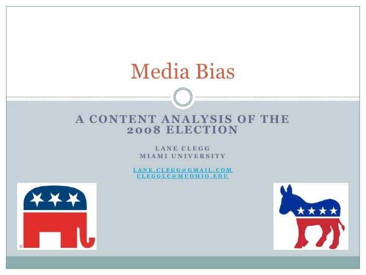 A Content Analysis of the 2008 Election <br />Lane clegg<br />Miami University<br />Lane.clegg@gmail.com<br />clegglc@muoh...