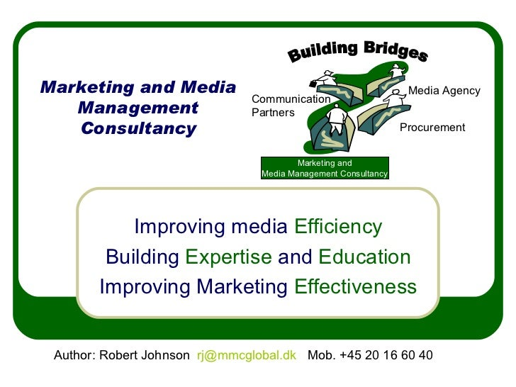 Marketing and Media Management Consultancy Improving media  Efficiency Building  Expertise  and  Education Improving Marke...