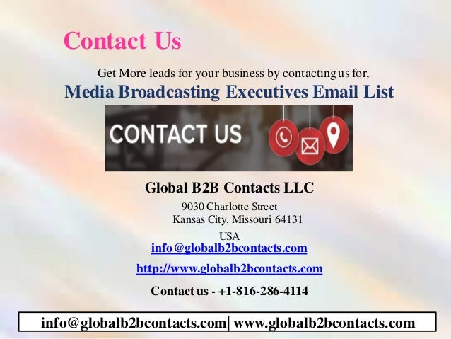 Contact Us Get More leads for your business by contactingus for, Media Broadcasting Executives Email List Global B2B Conta...