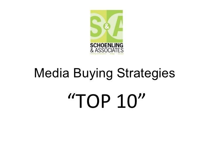 "Media Buying Strategies  "" TOP 10"""
