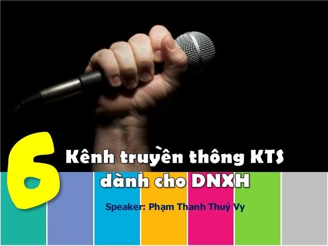 Speaker: Phạm Thanh Thuý Vy