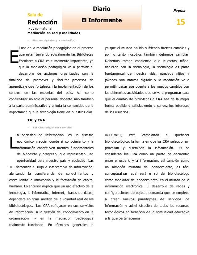 Diario Sala de  Página  El Informante  Redacción  15  ¡Hoy no mañana! Mediación en red y realidades   Nativos digitales y...
