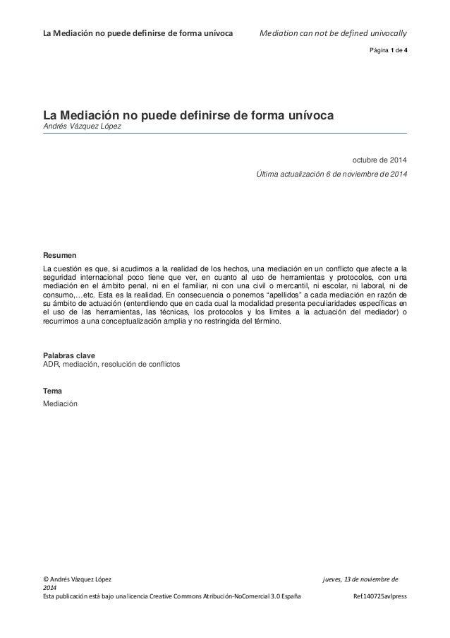 La Mediación no puede definirse de forma unívoca Mediation can not be defined univocally  Página 1 de 4  La Mediación no p...