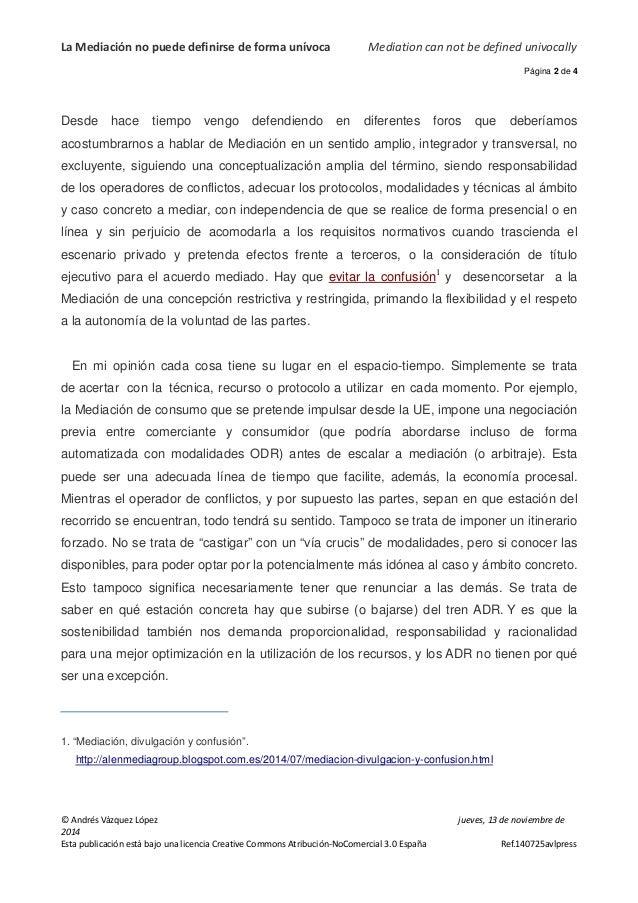 La Mediación no puede definirse de forma unívoca Mediation can not be defined univocally  Página 2 de 4  Desde hace tiempo...