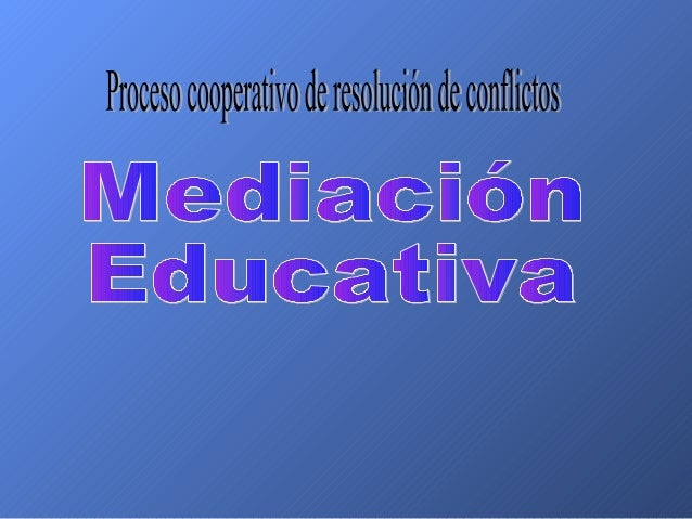"Proceso cooperativo de resolución de conflictos  a u y f  ' /  fïwww"" ' *m .  í A ¿'img  Im! "" É / /»«w'v; ""m""':  v '(T .  ..."
