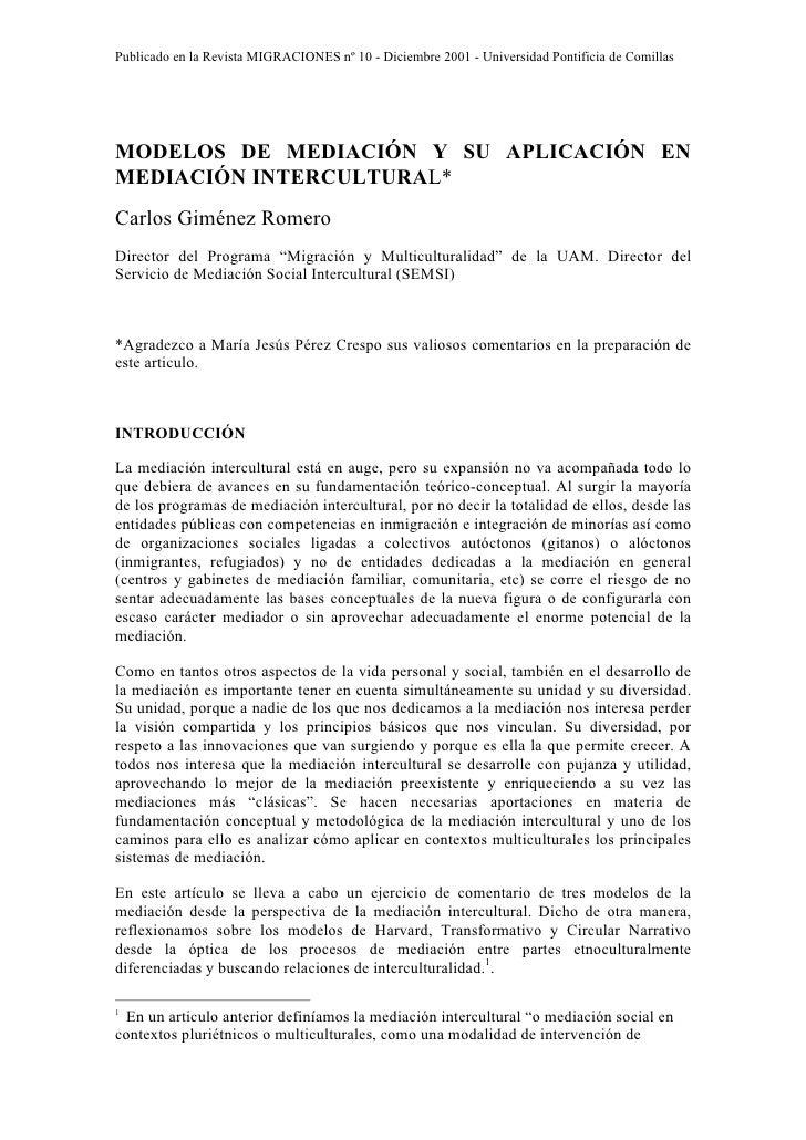 Publicado en la Revista MIGRACIONES nº 10 - Diciembre 2001 - Universidad Pontificia de Comillas     MODELOS DE MEDIACIÓN Y...