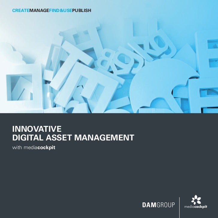 CreateManageFind&UsePublishInnovativeDigital Asset Managementwith mediacockpit