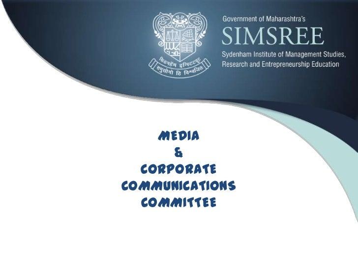 MEDIA      &  CORPORATECOMMUNICATIONS  COMMITTEE