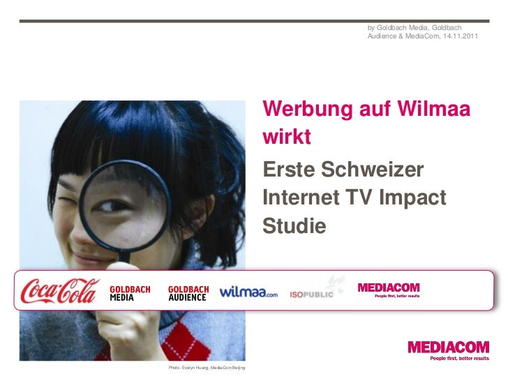 by Goldbach Media, Goldbach                                                  Audience & MediaCom, 14.11.2011              ...