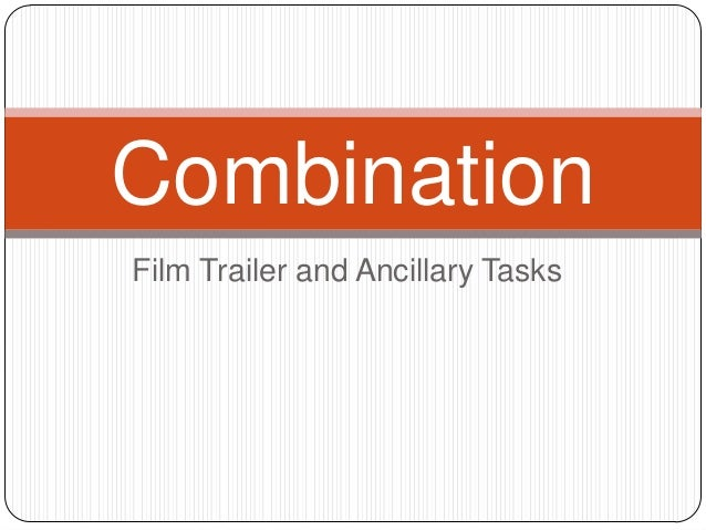 CombinationFilm Trailer and Ancillary Tasks