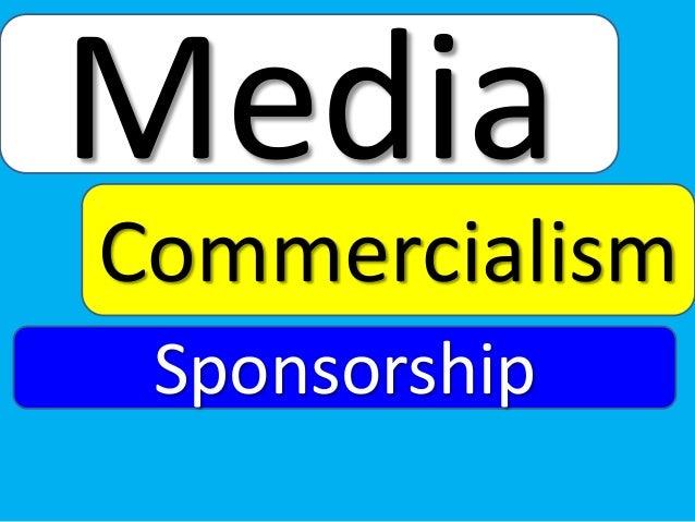 Media Commercialism Sponsorship