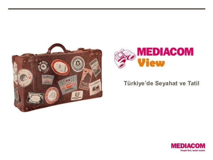 by MediaCom, 22.02.2012                          Türkiye'de Seyahat ve Tatil