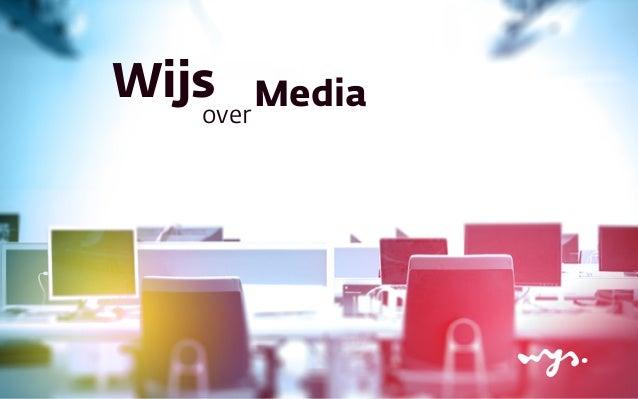 Wijs  Media over