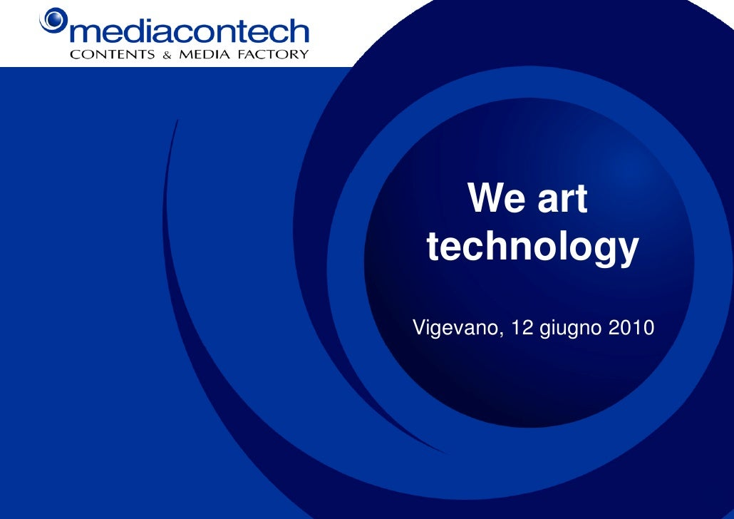 We art  technology Vigevano, 12 giugno 2010