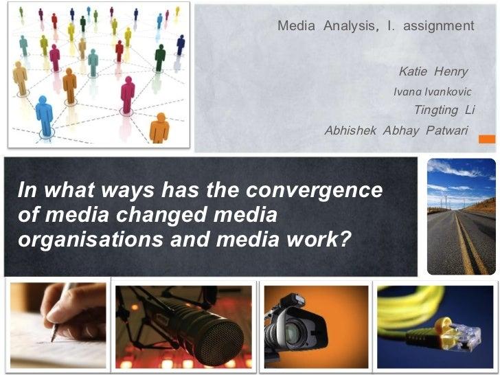 <ul><li>Media Analysis, I. assignment </li></ul><ul><li>Katie Henry  </li></ul><ul><li>Ivana Ivankovic  </li></ul><ul><li>...