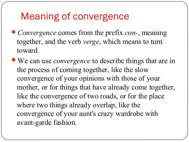 what is meant by the term media convergence
