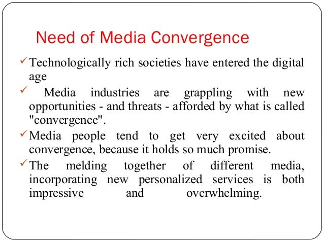 How do media convergence affect our everyday life
