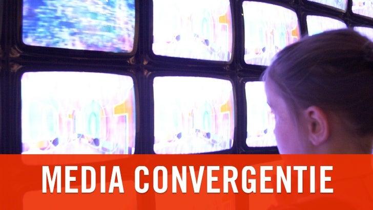 MEDIA CONVERGENTIE