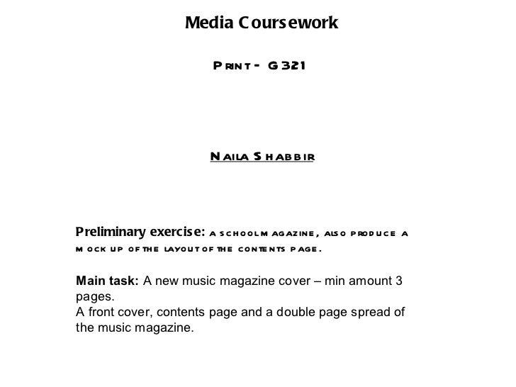 Media C ours ework                          P rint – G 321                         N aila S h ab b irPreliminary exercis e...