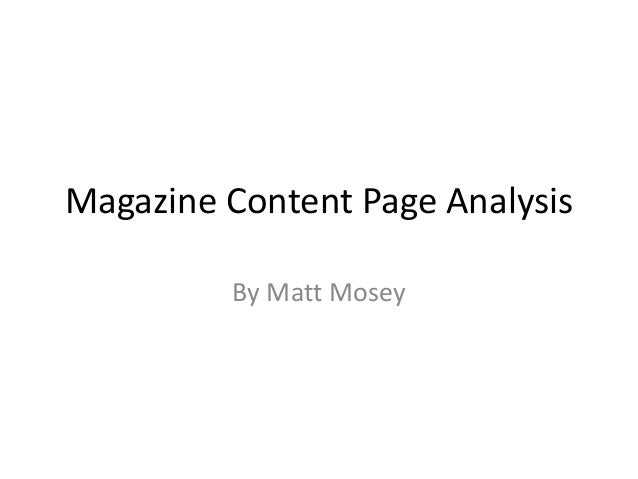 Magazine Content Page Analysis         By Matt Mosey