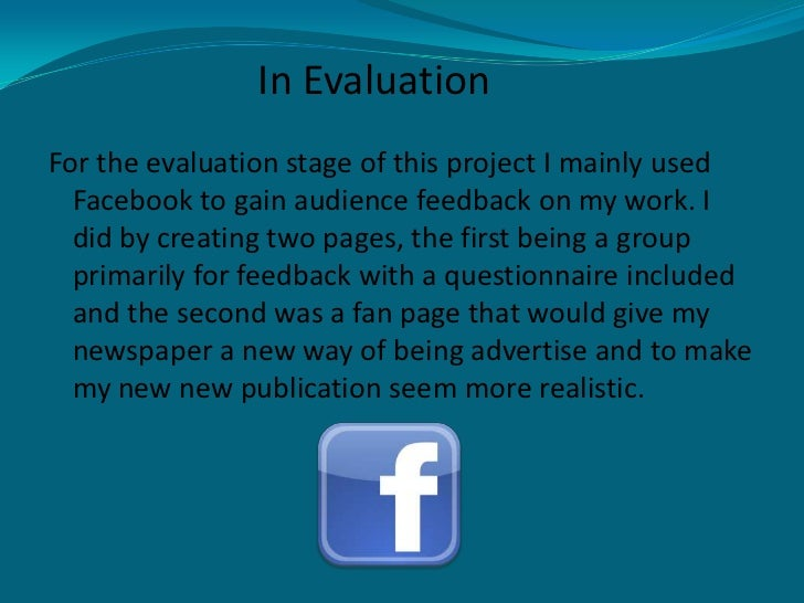 as media coursework evaluation blog A blog following my a2 media coursework george hall during the evaluation stage, i revisited many new media technologies i had already used in my project.