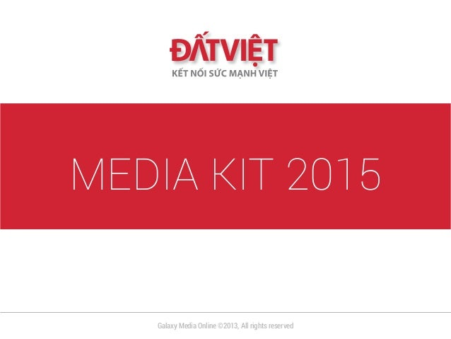 MEDIA KIT 2015 Galaxy Media Online ©2013, All rights reserved
