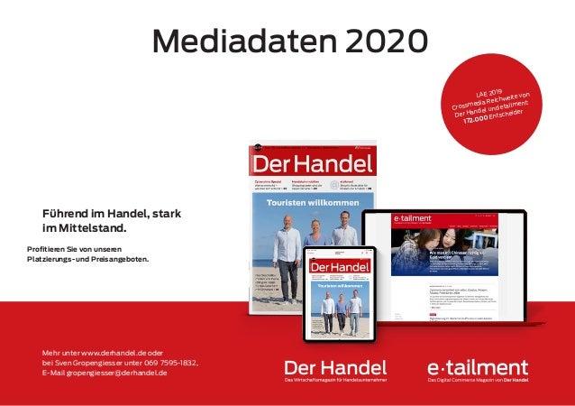Führend im Handel, stark im Mittelstand. Profitieren Sie von unseren Platzierungs- und Preisangeboten. Mediadaten 2020 Meh...