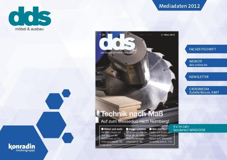 Mediadaten 2012              FACHZEITSCHRIFT              WEBSITE              dds-online.de              NEWSLETTER      ...