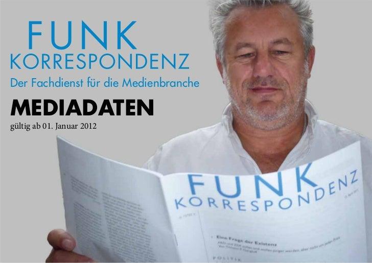 Mediadaten                                                     Gültig ab 1.Januar 2012Der Fachdienst für die Medienbranch...
