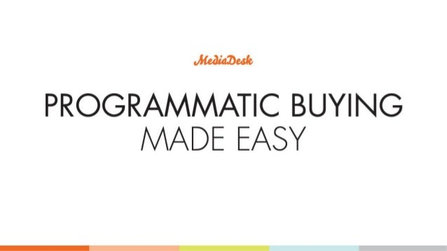 Jfedhbuk  PROGRAMMATIC BUYING MADE EASY