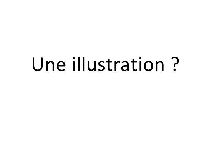 Une illustration ?